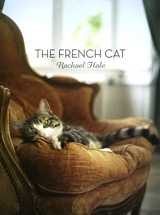 The French Cat Rachael Hale Livre Chat, The French Cat par Rachael Hale : Des Chats bien Francais