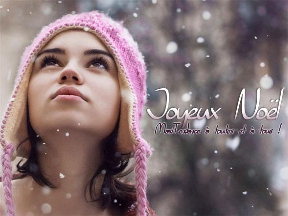 joyeux noel maxitendance 2013 - Bonnes Fêtes et Joyeux Noël... MaxiTendance à Toutes et à Tous !