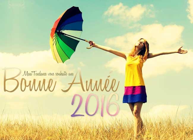 , La MaxiTendance commence par une Bonne Année 2016