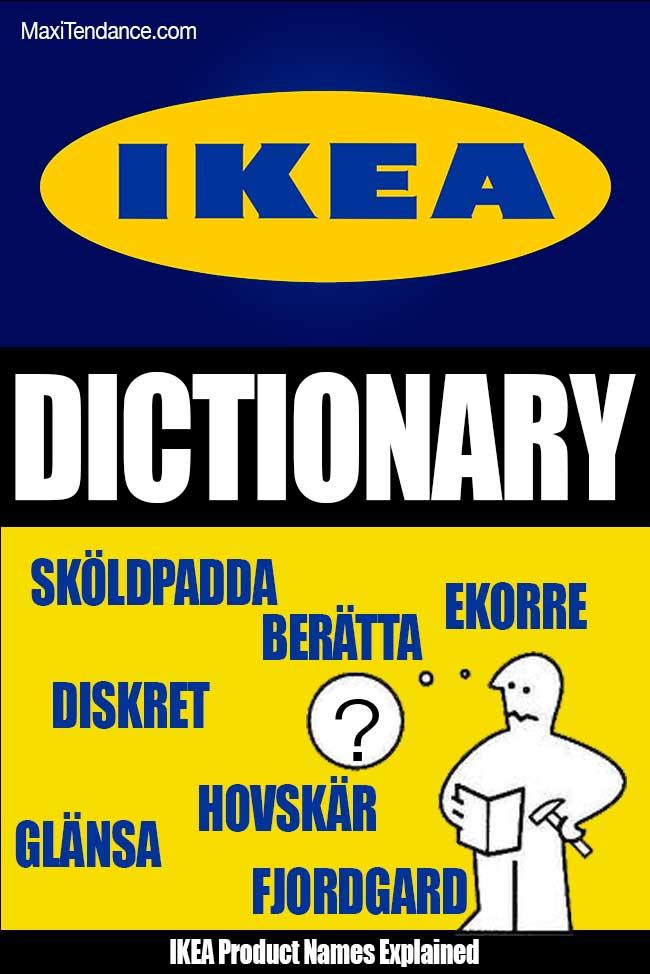 Dictionnaire Ikea Dictionary, Les Noms des Produits IKEA Expliqués dans un Dictionnaire en Ligne