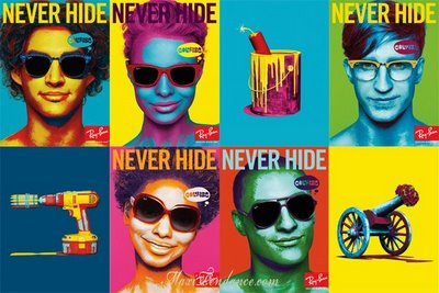 33709c6c71dec8c6b542b819c278d758 RayBan Never Hide : Pub Printemps Ete 2009