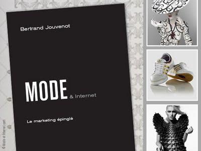 349ddb59cf2a233a8b844b6d7a4530a7 - Mode & Internet : Le Marketing Epinglé par Bertrand Jouvenot